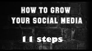 HOW TO GROW YOUR INSTAGRAM & YOUTUBE CHANNEL: 11 steps for success