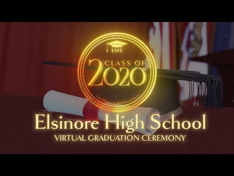 Elsinore High School Virtual Graduation Ceremony