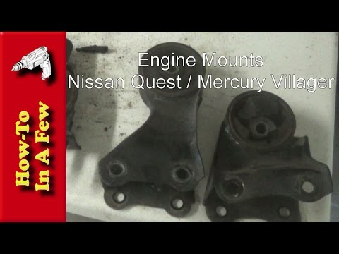 How To: Replace Motor Mounts On A Mercury Villager or Nissan Quest
