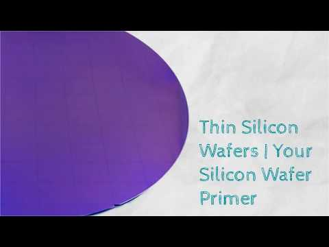 Thin Silicon Wafers   Your Silicon Wafer Primer