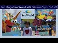 San Diego Sea World with Princess Zoya. Part - 2