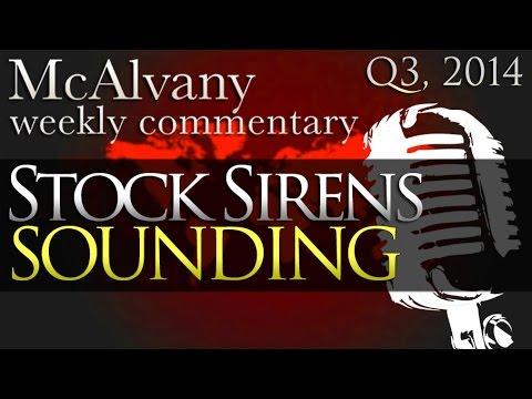 Stock Sirens Sounding | McAlvany Commentary 2014