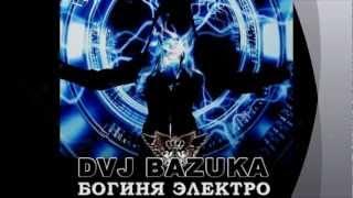 DVJ BAZUKA - Dance Tonight (2012)