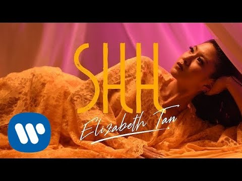 Elizabeth Tan - SHH (Official Music Video)