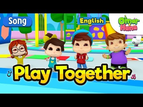 Islamic Songs For Kids | Let's Play Together | Omar & Hana