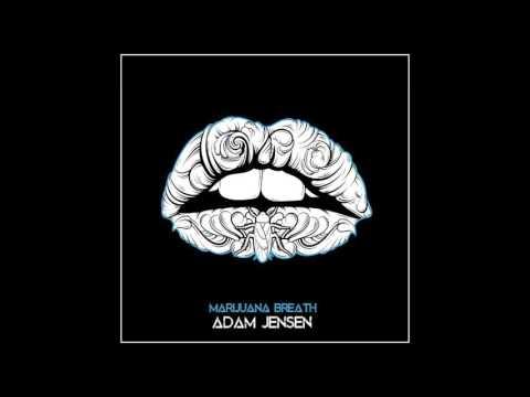 Adam Jensen  Marijuana Breath  Audio