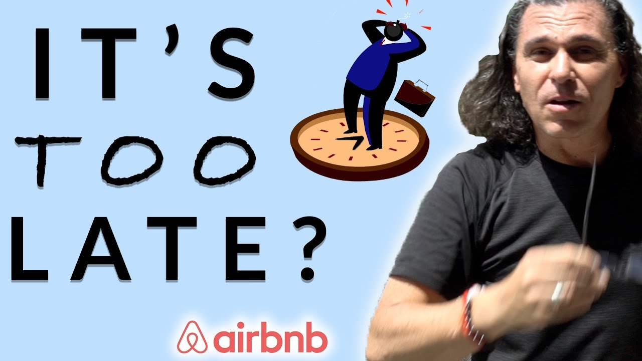 Is it Worth it to Start an Airbnb Business in 2019? (or is it too late?)