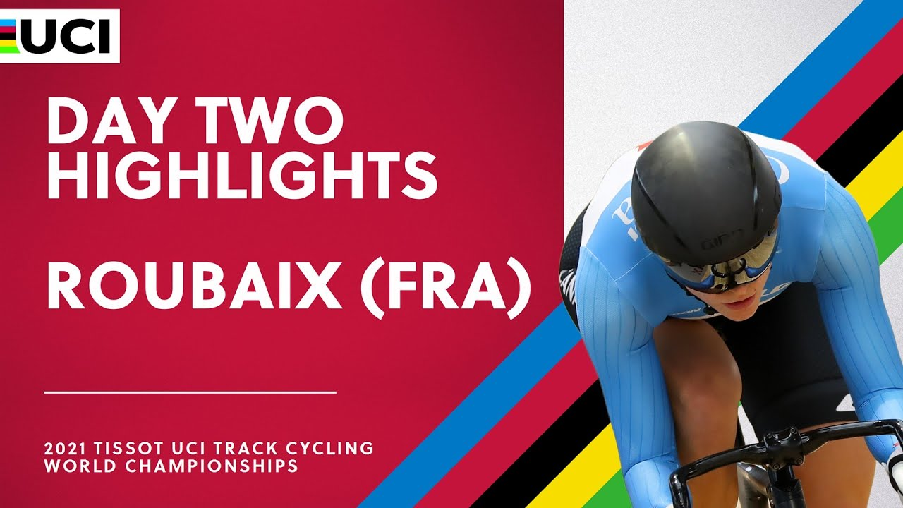 Download Day Two Highlights | 2021 Tissot UCI Track Cycling World Championships