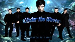 Pendulum - Under the Waves (Immersion) HD