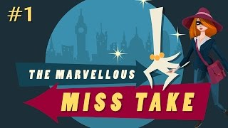 The Marvellous Miss Take (Ep. 1)