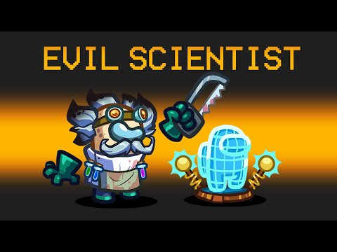 *OFFICIAL* SCIENTIST Mod in Among Us