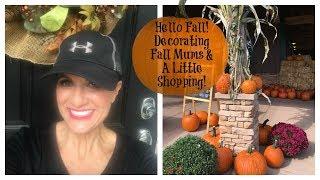 Lauren's Vlog: Hello Fall, Decorating, Fall Mums & A Little Shopping!