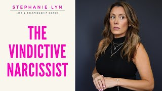The Vindictive Narcissist - Why They Want to Hurt you! SL Coaching