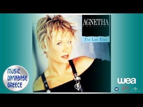 Agnetha Fältskog - The Last Time (Album Version)