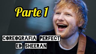 [Vídeo 1] Perfect Ed Sheeran- Coreografía  Paso a Paso