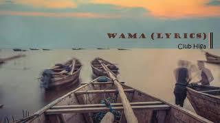 Wama ( lyrics) Higa Folk-As