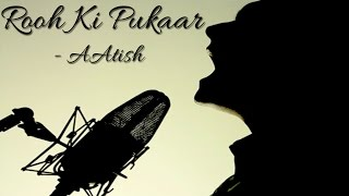 AAtish - Rooh Ki Pukaar - Crescendo Music/ Universal Music