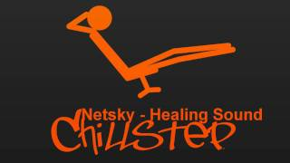 Watch Netsky Healing Sounds video