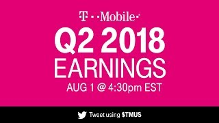 T-Mobile Q2 2018 Earnings Call: Behind-the-Scenes Livestream