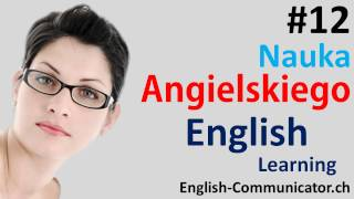 #12 Kurs języka angielskiego Słownictwo English Bielsko Biała Kłodzko Olkusz Stalowa Wola cambridge