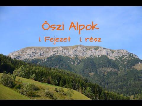 Őszi Alpok 1.Fejezet/1.rész
