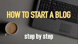 How To Start A Profitable Blog Step By Step For Beginners