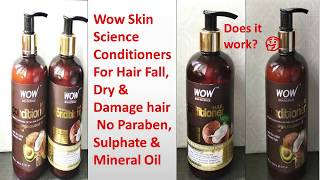 how to choose conditioner Wow Conditioners Review!Coconut Milk & Coconut Oil Conditioner Fo