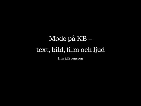 Bok & Bibliotek 2015 | Mode på KB – text, bild, film och lju