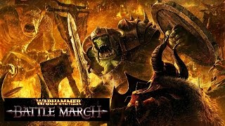 Warhammer: Battle March - Let's Play Part 1: Gorbash's WAAAGH! [Hard]