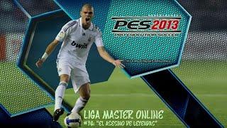 "Video PES 2013 ""Liga Master Online"" - EP #76: ""El Asesino de Leyendas"" HD download MP3, 3GP, MP4, WEBM, AVI, FLV Oktober 2018"