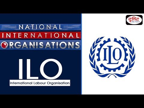 ILO - National/ International Organisation