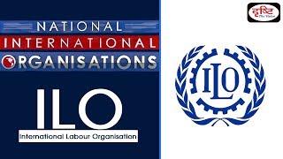 ILO - National/ International Organisation