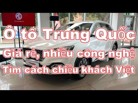 Ô tô Trung Quốc: Cạnh tranh bằng giá rẻ, nhiều công nghệ,đang tìm cách chiều lòng khách Việt._Xe 360
