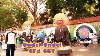 Ondel Ondel CFD BKT ngibing bareng