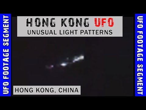 UFO SIGHTING VIDEO • Hong Kong Object Displays Strange Behavior