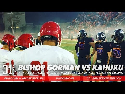 HARD-HITTING CLASH! Bishop Gorman Wins 35-7 vs Kahuku (Hawaii): 2016 HSFB Highlight Mixtape