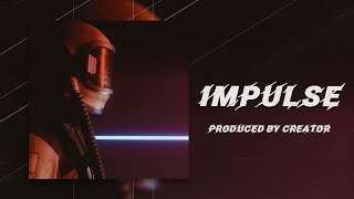 "[FOR SALE] ""IMPULSE"" | Aggressive Rap Beat | Cinematic/Trap Instrumental 2019"