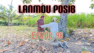 LANMOU POSIB EPIZÒD 98
