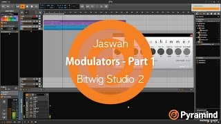 Modulators - Part 1 | Bitwig Studio 2 Tutorial | Jaswan