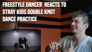 Baixar FREESTYLE DANCER  REACTS TO STRAY KIDS DOUBLE KNOT DANCE PRACTICE