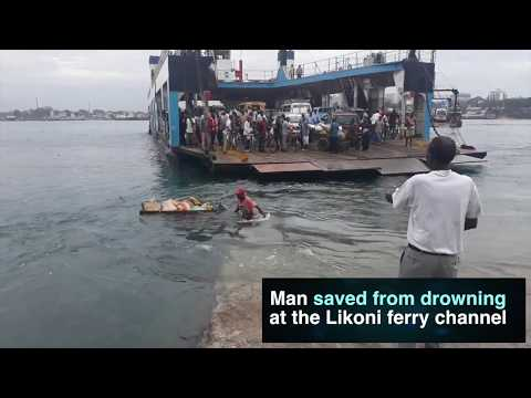 Man saved from drowning at the Likoni ferry channel