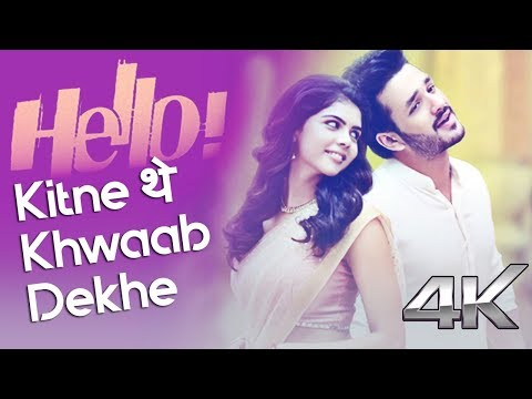 Kitne They Khwaab Dekhe - New Song 2018 - Full Song With Lyrics - Hello Movie