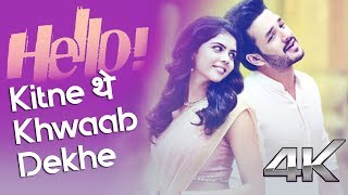 Kitne They Khwaab Dekhe - New Song 2018 - Full Song With Lyrics - Hello Movie