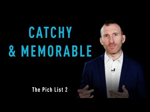 OFI - The Pitch List - No. 2 - Catchy and Memorable