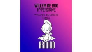 Willem De Roo - Hyperdrive (Waldek Bulinski Remix)