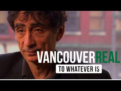 Vancouver Real - #018 - Dr. Gabor Maté