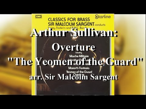 Sullivan: The Yeomen of the Guard, Overture