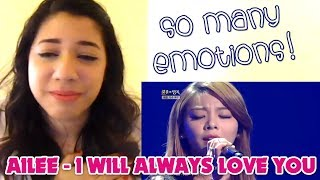 Ailee - I Will Always Love You [Live] Reaction