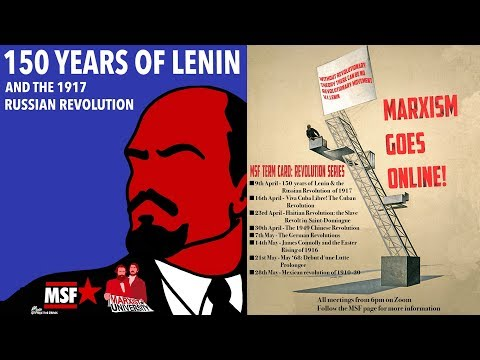 Marxist Student Federation Revolution Series: Lenin and The