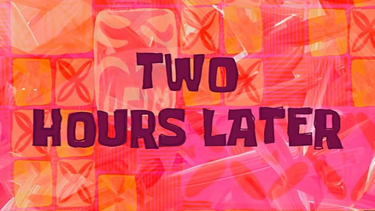 2 Jam Kemudian - Spongebob Time Card Bahasa Indonesia - HD ...